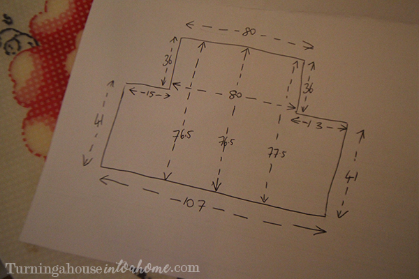 Draw a rough plan and take lots of measurements to start