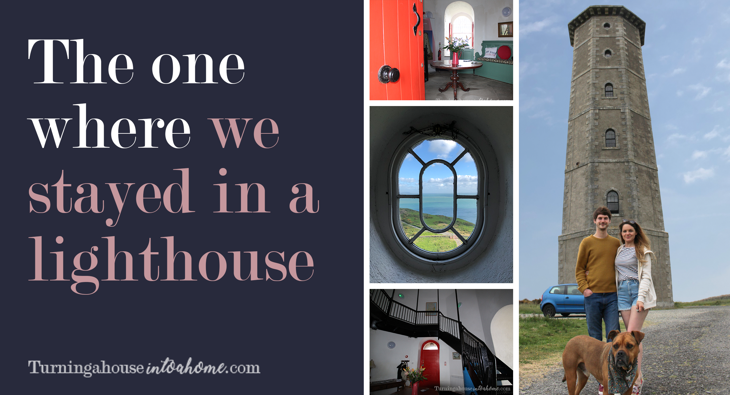 The one where we stayed in Wicklow Lighthouse